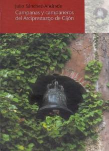 Campanas y campaneros del arciprestazgo de Gijón